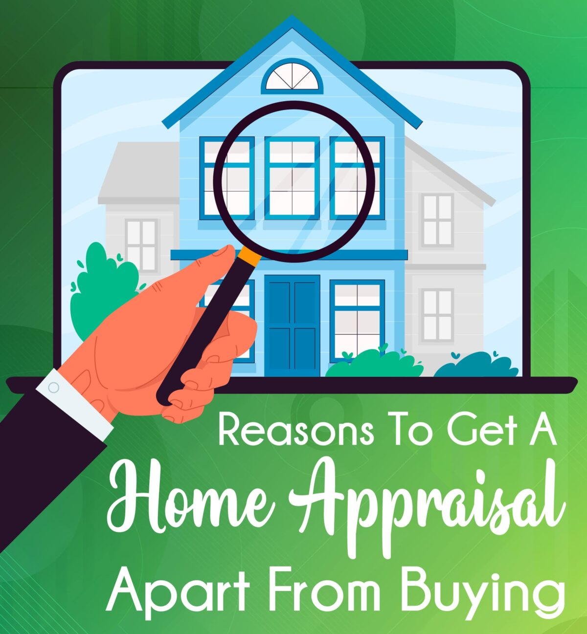reasons to get a home appaisal