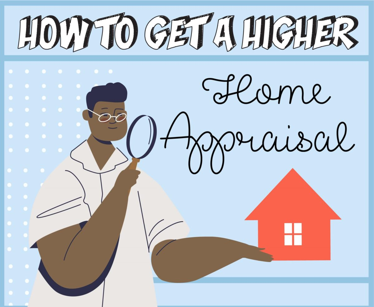 How To Get A Higher Home Appraisal
